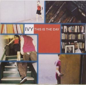IVY: This Is The Day